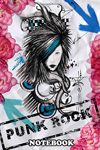 """Notebook: Punk Rock Rose Lady , Journal for Writing, College Ruled Size 6"""" x 9"""", 110 Pages"""