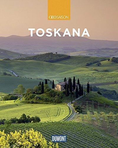 DuMont Bildband Toskana: Natur, Kultur und Lebensart (DuMont Bildband E-Book)