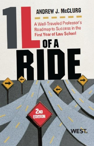 1L of a Ride: A Well-Traveled Professor's Roadmap to Success in the First Year of Law School
