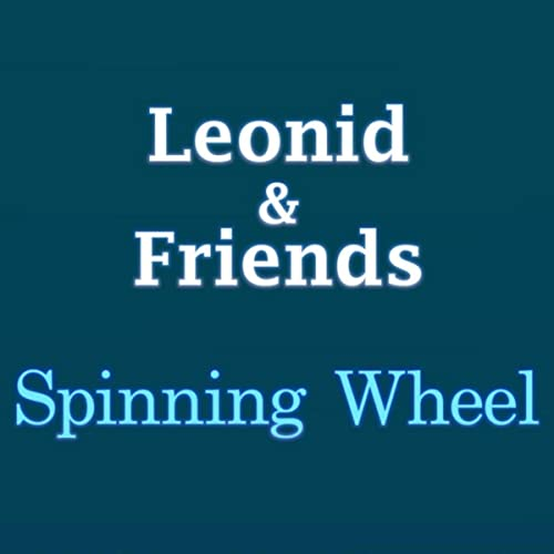 Spinning Wheel de Leonid & Friends en Amazon Music - Amazon.es