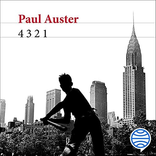 4 3 2 1 Audiobook By Paul Auster, Benito Gómez Ibáñez - traductor cover art