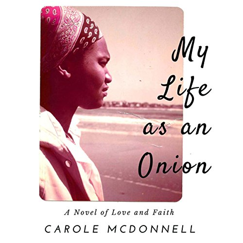 My Life as an Onion audiobook cover art