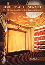 Start-Up at the New Met: The Metropolitan Opera Broadcasts 1966-1976 (Amadeus)