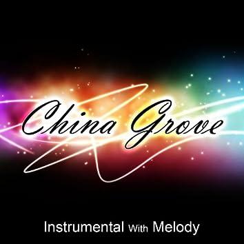 China Grove (Instr. W / Melody)