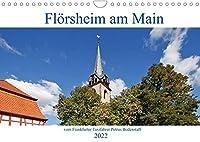 Floersheim am Main vom Frankfurter Taxifahrer Petrus Bodenstaff (Wandkalender 2022 DIN A4 quer): Floersheim idyllisch am Main nicht weit weg von Frankfurt am Main (Monatskalender, 14 Seiten )