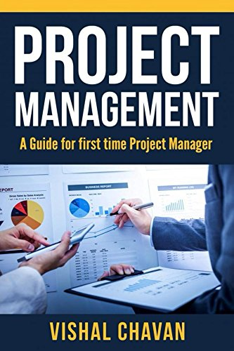 Project Management: A Beginner's Guide for the first time Project Manager, start hassle-free career to project management (English Edition)