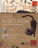 In seconda con il metodo analogico: La linea del 100-Italiano in seconda con il metodo analogico. Con gadget