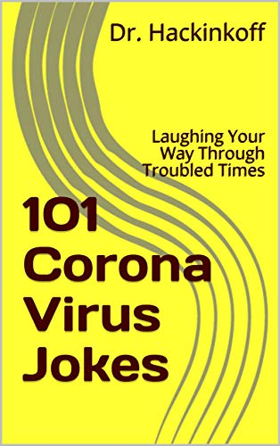 101 Coronavirus Jokes: Laughing Your Way Through Troubled Times
