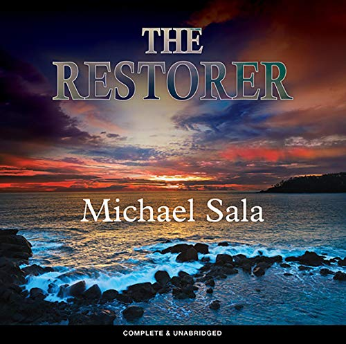 The Restorer                   By:                                                                                                                                 Michael Sala                               Narrated by:                                                                                                                                 Olivia Beardsley                      Length: 10 hrs and 48 mins     Not rated yet     Overall 0.0