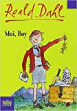 Moi, Boy - Souvenirs d'enfance de Roald Dahl,Janine Hérisson (Traduction) ( 23 août 2007 ) - 23/08/2007