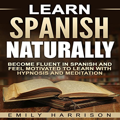 Learn Spanish Naturally audiobook cover art