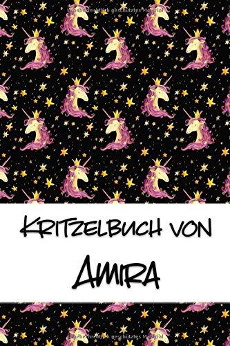 Kritzelbuch von Amira: Kritzel- und Malbuch mit leeren Seiten für deinen personalisierten Vornamen