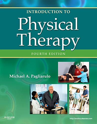 Introduction to Physical Therapy (Pagliaruto,...