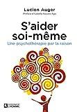 S'aider soi-même : Une psychothérapie par la raison