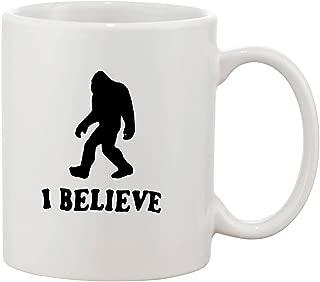 I Believe Sasquatch Yeti Big Foot Ape Snowman Funny Ceramic White Coffee 11 Oz Mug by Best Threads