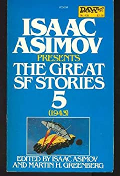 Isaac Asimov Presents The Great SF Stories 5 (1943) 0879976047 Book Cover