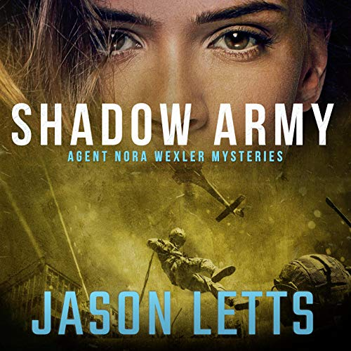 Shadow Army Audiobook By Jason Letts cover art