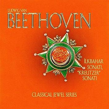 Beethoven: İlkbahar Sonatı & Kreutzer Sonatı