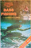Doug Hannon's Field Guide for Bass Fishing 0937866016 Book Cover