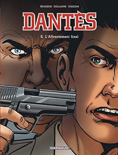 Dantès - tome 6 - L'affrontement final (6)