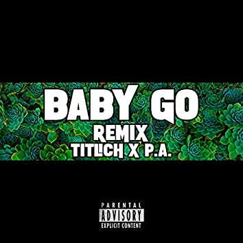 Baby Go (feat. P.A. On The Track)