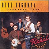 Songtexte von Blue Highway - Lonesome Pine