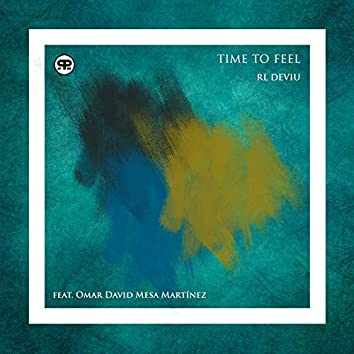 Time to Feel (feat. Omar David Mesa Matínez)