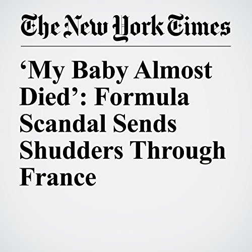'My Baby Almost Died': Formula Scandal Sends Shudders Through France copertina