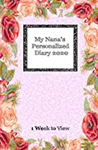 My Nana's Personalized Diary 2020: One week to view diary with space for reminders & notes