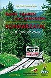 Bahn fahren und wandern - Schwarzatal im Thüringer Wald (Wanderführer)