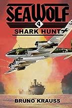 Shark Hunt (Sea Wolf) (Volume 4)