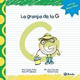 La granja de la G (Castellano - A Partir De 3 Años - Libros Didácticos - Las Divertidas Aventuras De...