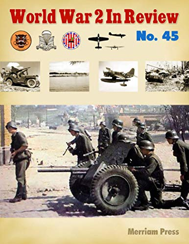World War 2 In Review No. 45 (English Edition)