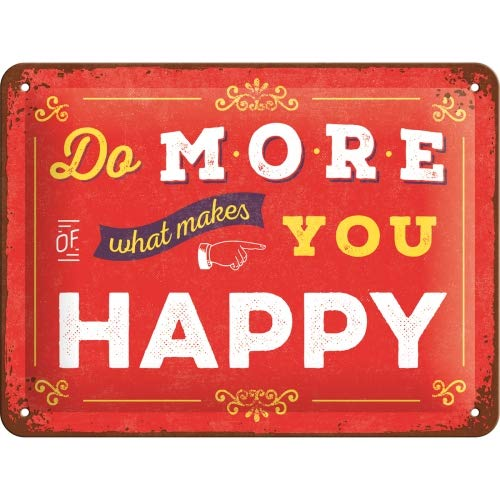 Nostalgic-Art Blechschild-Word Up-Do more of what makes you happy, Geschenk-Idee für Retro-Fans, zur Dekoration, 15 x 20 cm, aus Metall, Vintage-Design mit Spruch