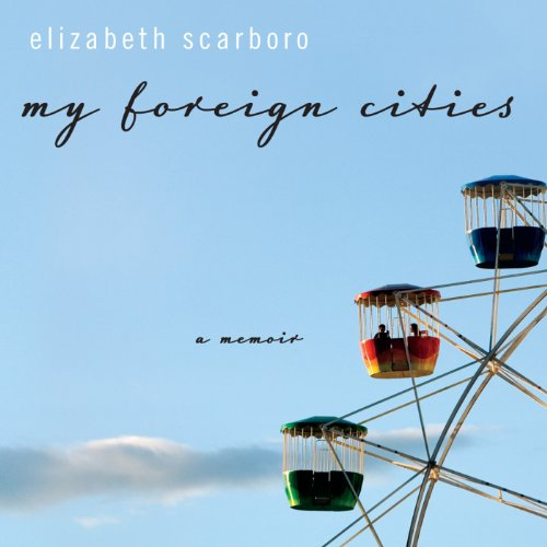 My Foreign Cities audiobook cover art