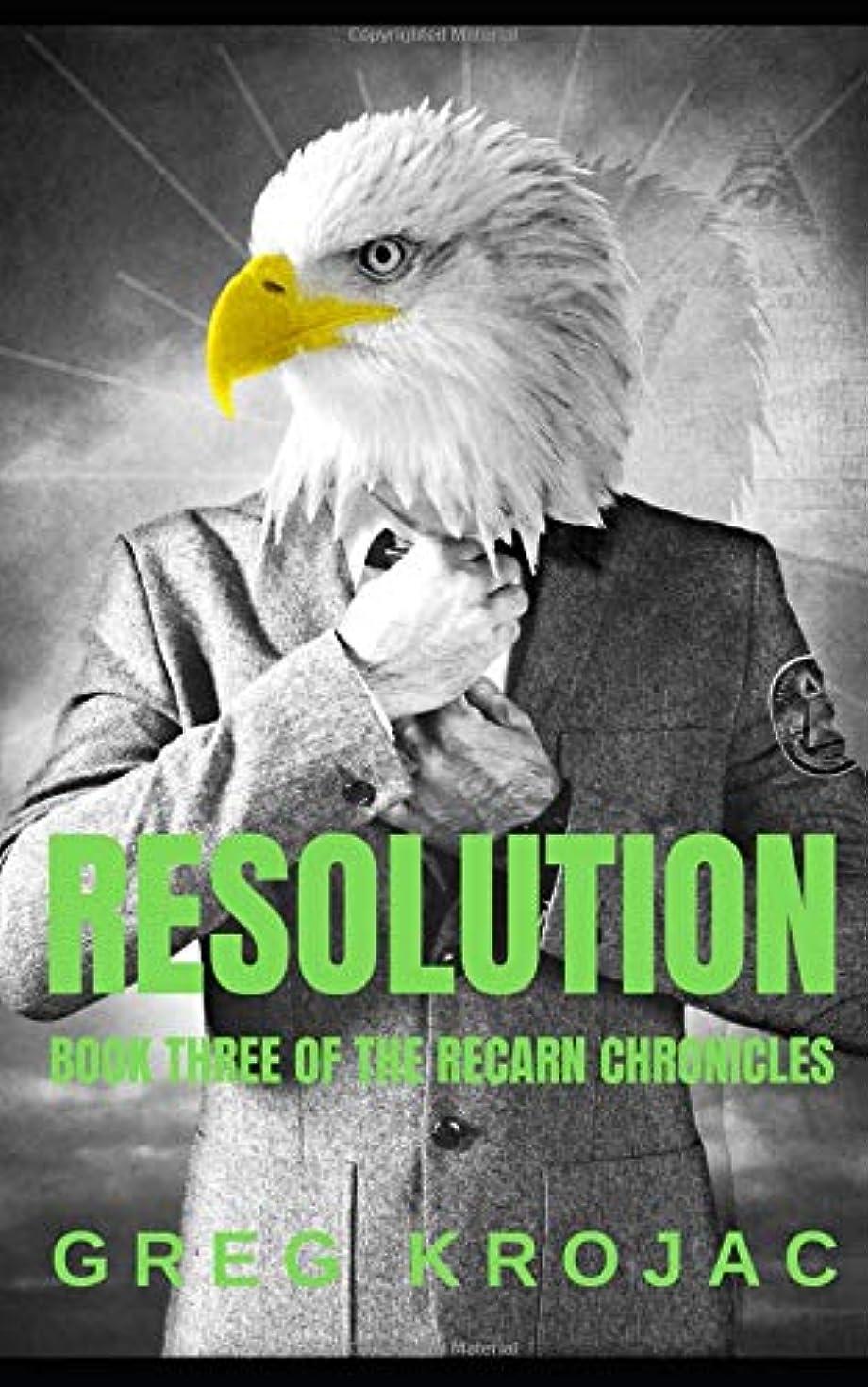 そよ風故障中引き潮Resolution: Book 3 of The Recarn Chronicles