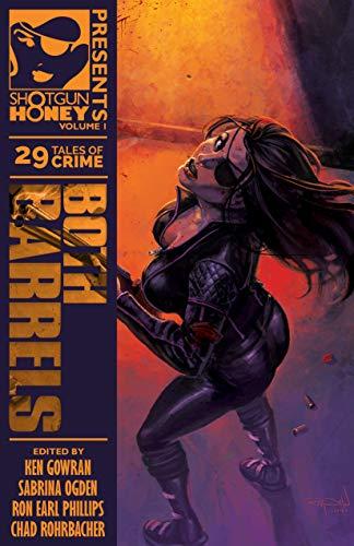Shotgun Honey Presents: Both Barrels (English Edition)
