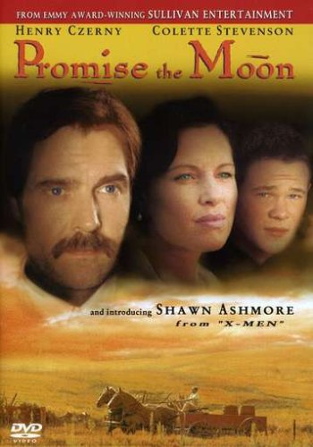 Promise the Moon - From the Producers of Anne of Green Gables