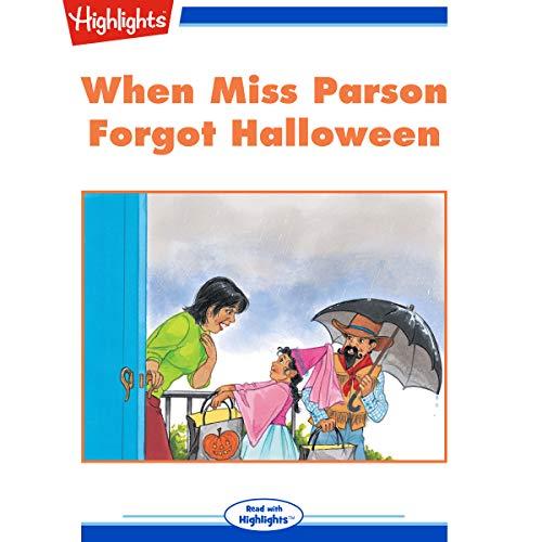 When Miss Parson Forgot Halloween copertina