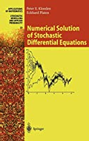 Numerical Solution of Stochastic Differential Equations (Stochastic Modelling and Applied Probability, 23)