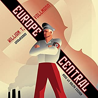 Europe Central                   By:                                                                                                                                 William T. Vollmann                               Narrated by:                                                                                                                                 Ralph Cosham                      Length: 31 hrs and 46 mins     78 ratings     Overall 3.8