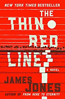The Thin Red Line (The World War II Trilogy Book 2) by [James Jones]