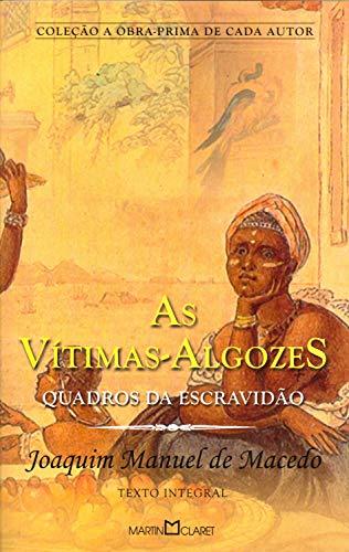 As vítimas-algozes: Quadros da escravidão: 308