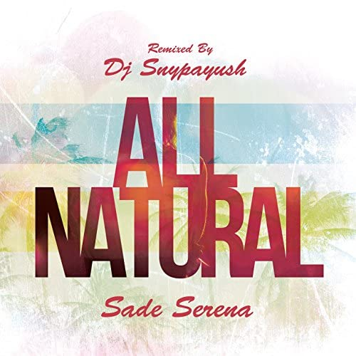 Dj Snypayush feat. Sade Serena