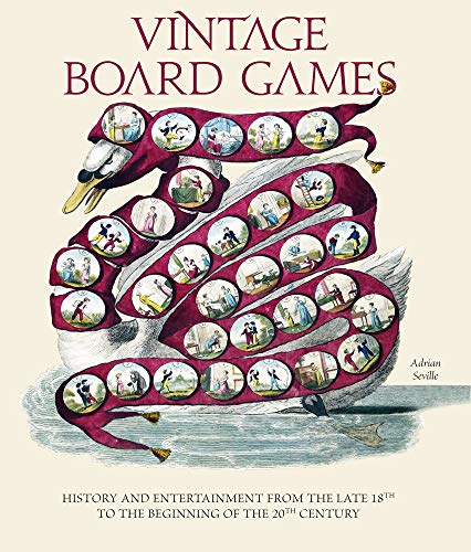 Vintage Board Games: History and Entertainment from the Late 18th to the Beginning of the 20th Century