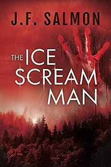 The Ice Scream Man by [J.F. Salmon, Dorrie O'Brien]