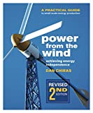 Power from the Wind: A Practical Guide to Small-Scale Energy Production