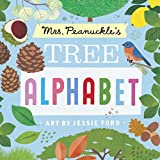 Mrs. Peanuckle's Tree Alphabet (Mrs. Peanuckle's Alphabet)