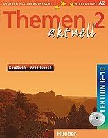 Themen Aktuell 2 Lektionen 6-10