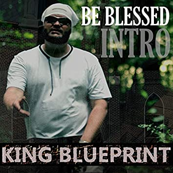 Be Blessed (Intro)